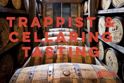 trappist and cellaring tasting